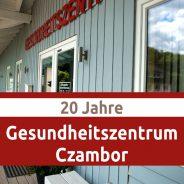 20 jähriges Jubiläum des Gesundheitszentrums Czambor